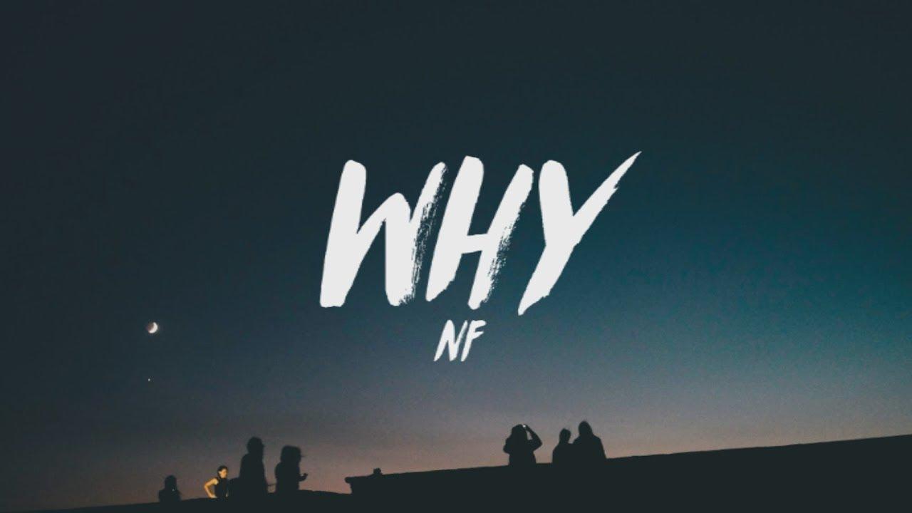 NF – Why (Lyrics)