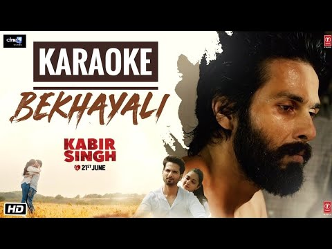 Bekhayali (Kabir Singh) – Karaoke With Lyrics || Latest Bollywood Karaoke Songs