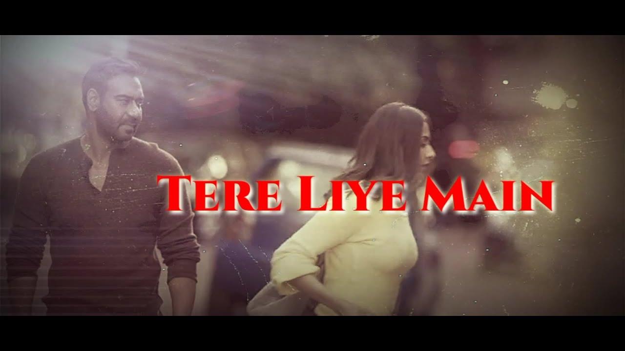 Tere liye main💔Hindi lyrics Chale Aana whatsapp status video lyrics de de pyaar de video ajay devgn