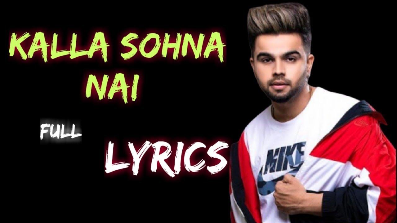 KALLA SOHNA NAI Full Lyrics Song || akhil Punjabi Singer  || New  Punjabi Video  Trending Lyrics