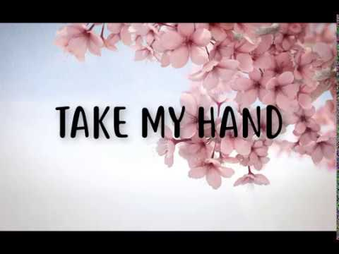 Take my hand (The Wedding Song) – Emily Hackett & Will Anderson (Lyrics)