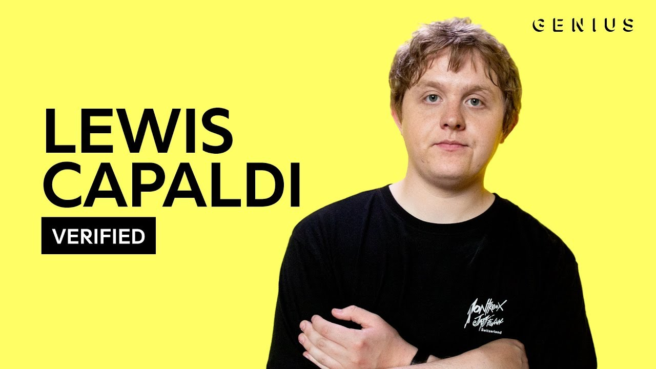 "Lewis Capaldi ""Someone You Loved"" Official Lyrics & Meaning 