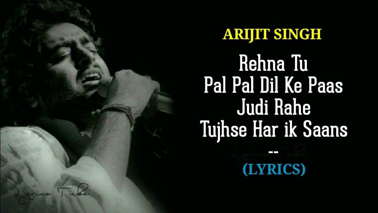 Pal Pal Dil Ke Paas Full Title Song (Lyrics) – Arijit Singh | Karan Deol | Audio | New Song 2019