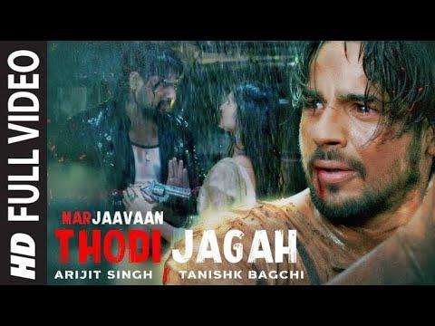 Todi Jagah lyrics | Arijit Singh | Marjaavaan | Full HD video song