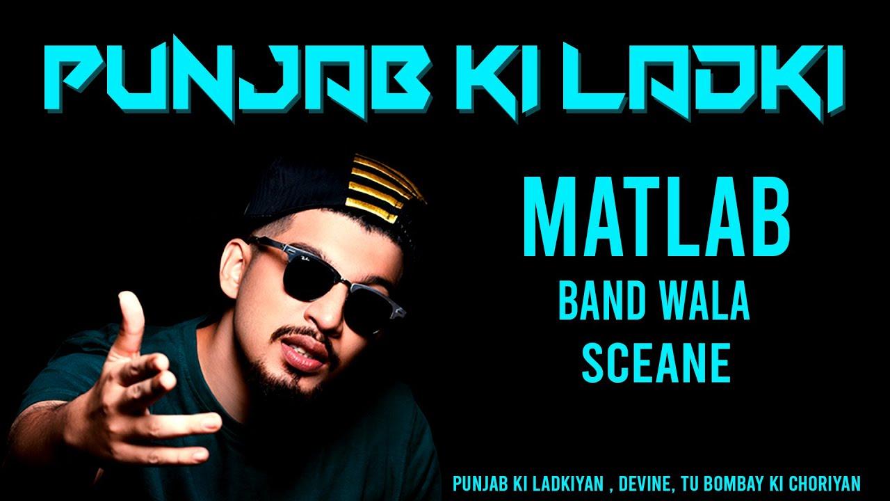 lyrics video | Punjab ki Ladki Matlab Band Wala Scene lyrics by Akshay sharma | Divine new song.