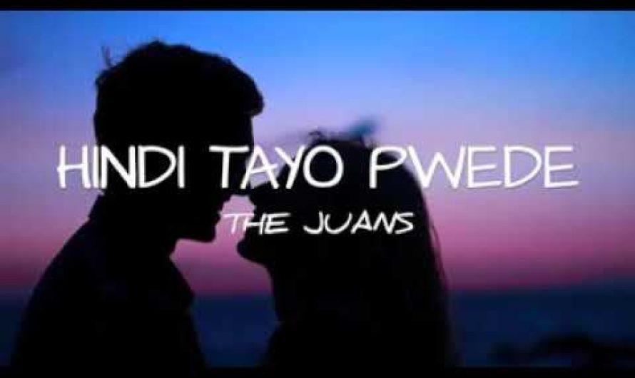 Hindi tayo pwede- THE JUANS (Lyrics Video)