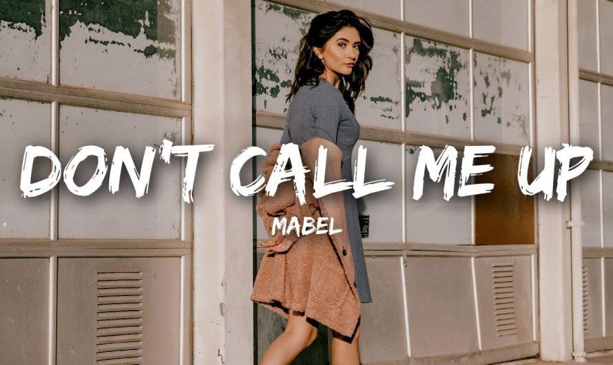 Mabel – Don't Call Me Up (Lyrics)