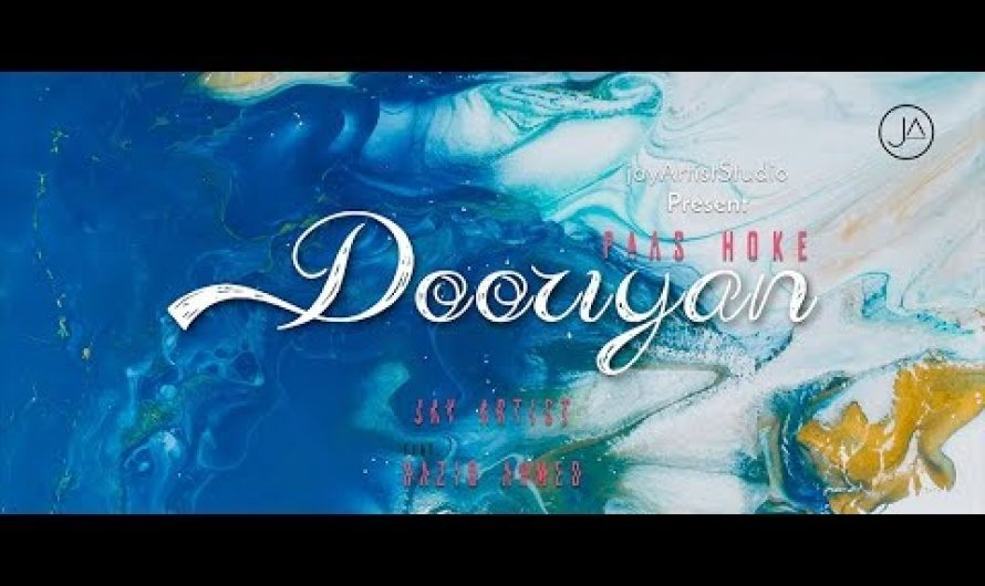 Dooriyan – Jay Artist feat. Raziq Ahmed | Official Music Video | Lyrics Video | New Hindi Song 2019