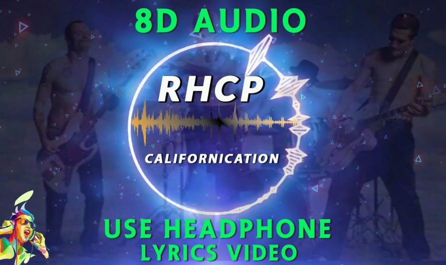 Red Hot Chili Paper- Californication [8D AUDIO] Lyrics Video | Headphone Required