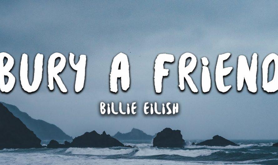 Billie Eilish – bury a friend (Lyrics)