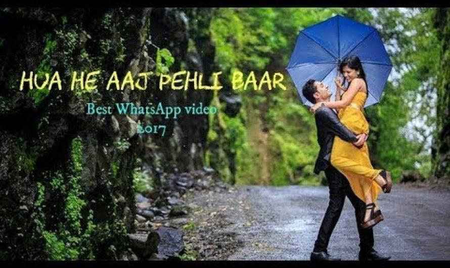 Best Hindi Love WhatsApp status video song with lyrics    Hua He Aaj Pehli Baar