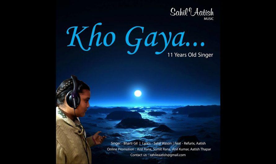 Kho Gaya (feat. Refurix, Aatish & Sahil) (Official lyrics video)   latest Hindi Sad Song