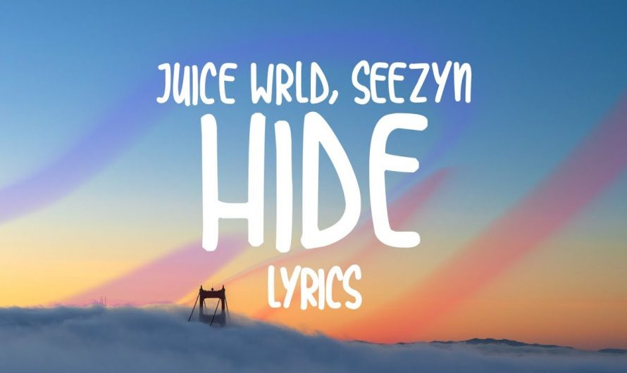 Juice Wrld, Seezyn – Hide (Lyrics)