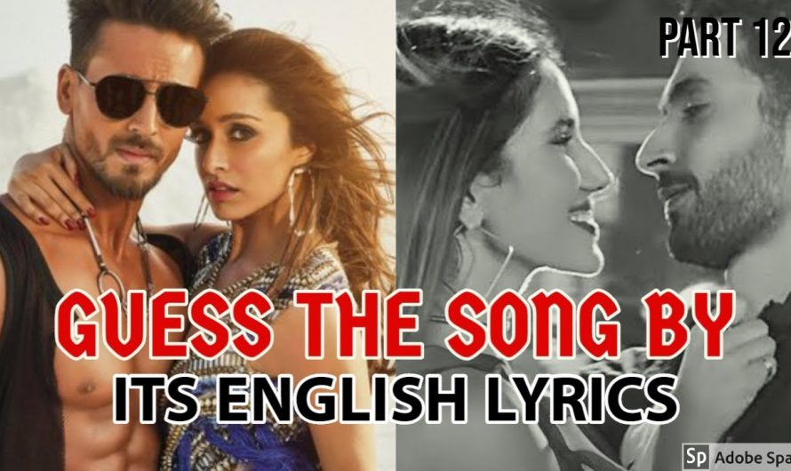 GUESS THE SONGS BY ITS ENGLISH LYRICS #12 | NEW HINDI/BOLLYWOOD SONGS CHALLENGE VIDEO 2020