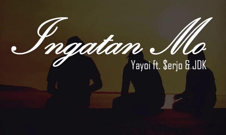 Ingatan Mo – Yayoi feat $erjo & JDK (OFFICIAL LYRICS VIDEO)(McBeats)