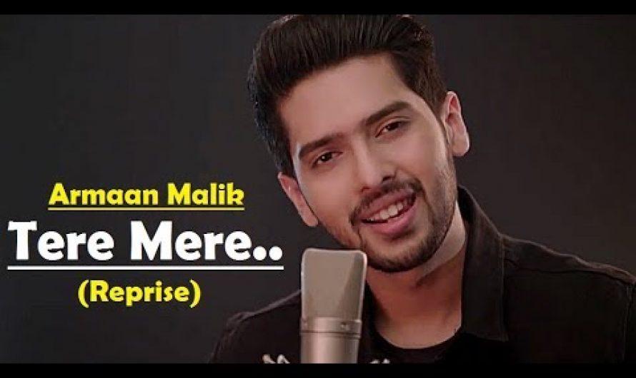 Tere Mere (Reprise) – Armaan Malik – Amaal Mallik – Chef – Lyrics Video Song-Latest Hindi Songs 2017