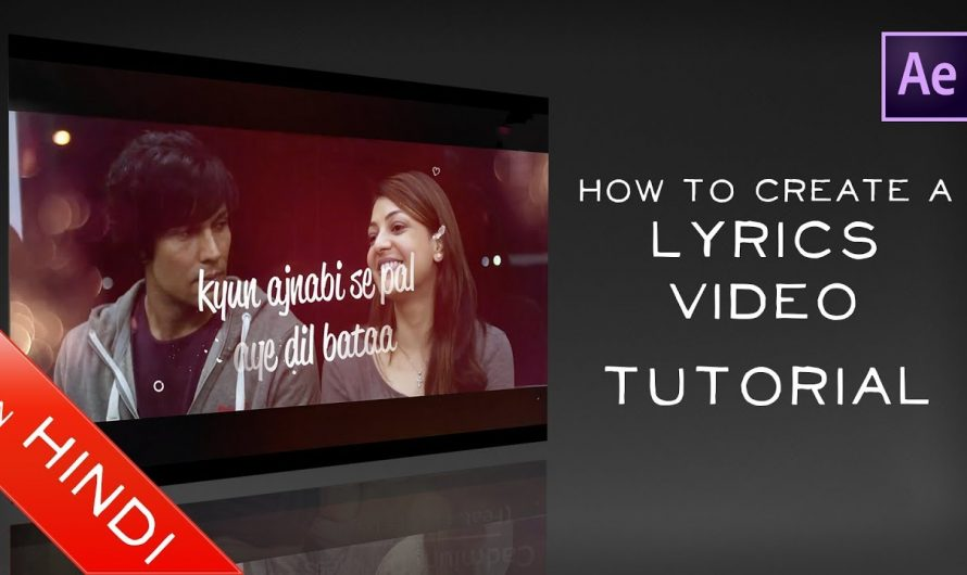 How To Create | Lyrics Video | Hindi Tutorial | Adobe After Effects