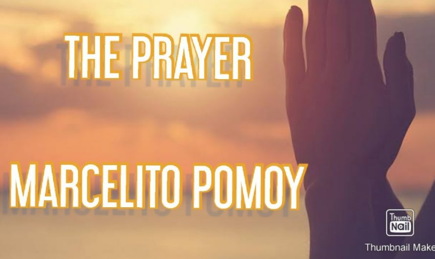 The Prayer lyrics video Song by Marcelito Pomoy