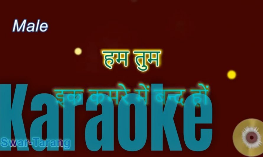 Hum Tum Ek Kamre Mein Band Ho – Hindi Karaoke with Lyrics