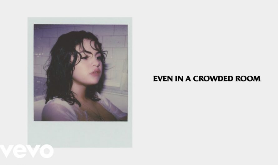 Selena Gomez – Crowded Room (Official Lyrics) ft. 6LACK