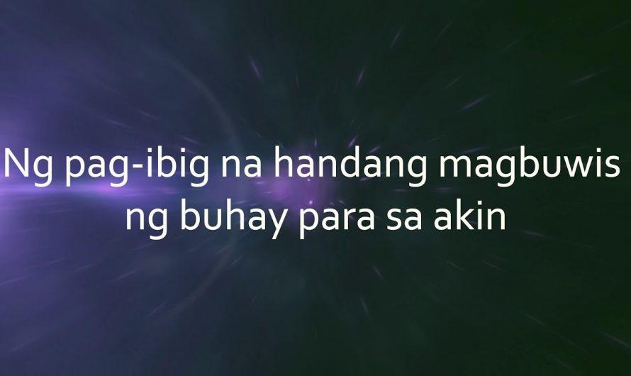 7. DAKILANG PAG-IBIG MO (Official Lyrics Video)