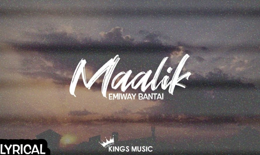 EMIWAY BANTAI – MAALIK (PROD. BY FLAMBOY BEATS) LYRICS VIDEO 4K HD BY #KINGSMUSIC