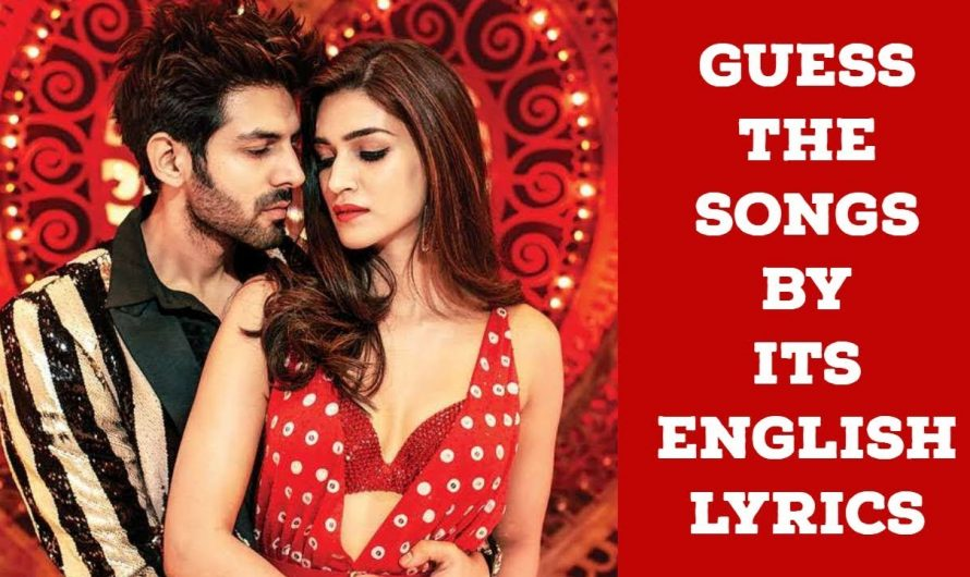 Guess the Songs by Its English Lyrics – Bollywood Hindi Songs Challenge