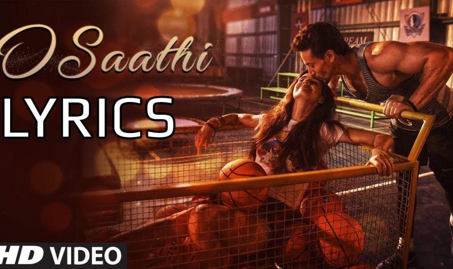 BAAGHI2 2018 O SATHI {HINDI LYRICS VIDEO}
