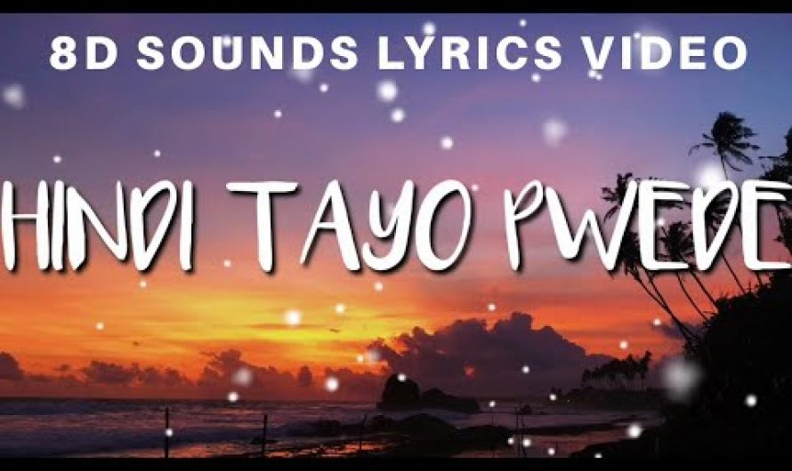 Hindi Tayo Pwede by The Juans ( 8D Sounds Lyrics Video )
