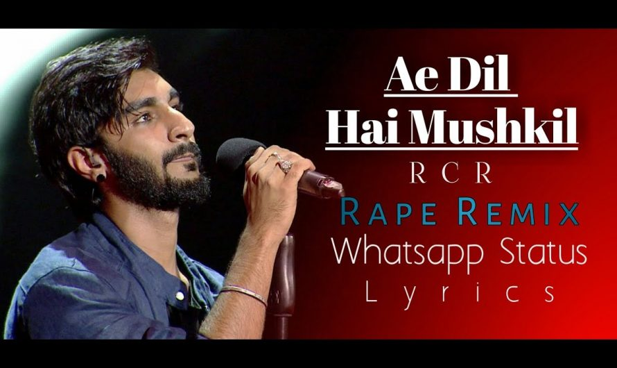 Ae dil Hai Mushkil rape song   Whatsapp Status   RCR   Lyrics video   remix