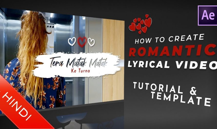 Romantic Lyrical Video | Template | How To Create | Lyrics Video | Hindi Tutorial | After Effects