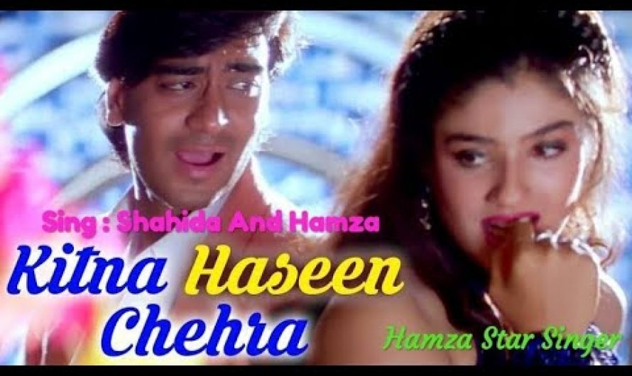Kitna Haseen Chehra || Singing By Hamza And Shahida || Real Video Hindi Lyrics