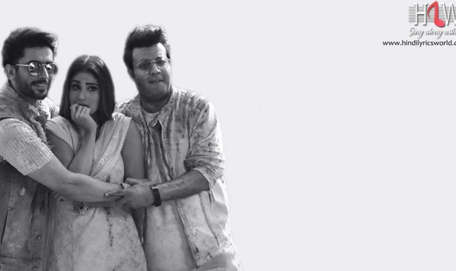 Lyrics – Holi Mein Rangeele | Holi Song 2020 | Mouni R | Varun S | Sunny S | Abhinav S | Mika S