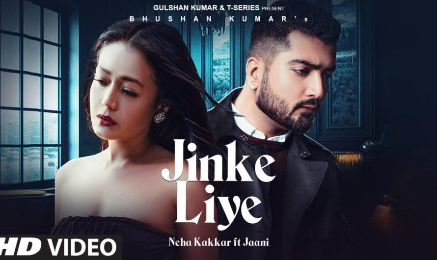 Jinke Liye (Official Video) | Neha Kakkar Feat. Jaani | B Praak | Arvindr Khaira | Bhushan Kumar