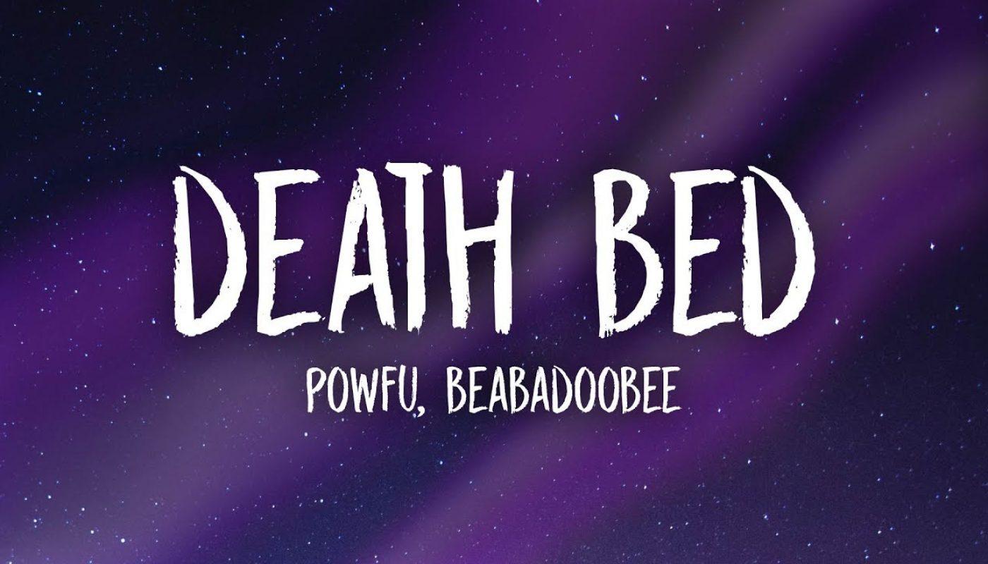 Powfu - Death Bed (Lyrics) ft. beabadoobee | don't stay ...