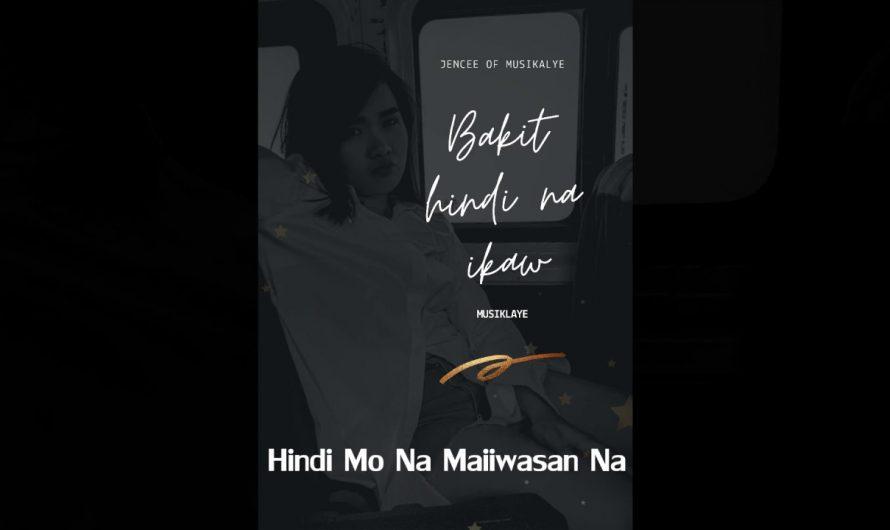 Bakit Hindi Na Ikaw – Jen Cee (Official Lyrics Video)