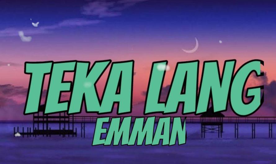EMMAN-TEKA LANG|LYRICS VIDEO