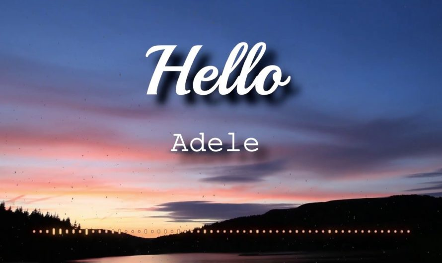 Adele – Hello (Lyrics Video)