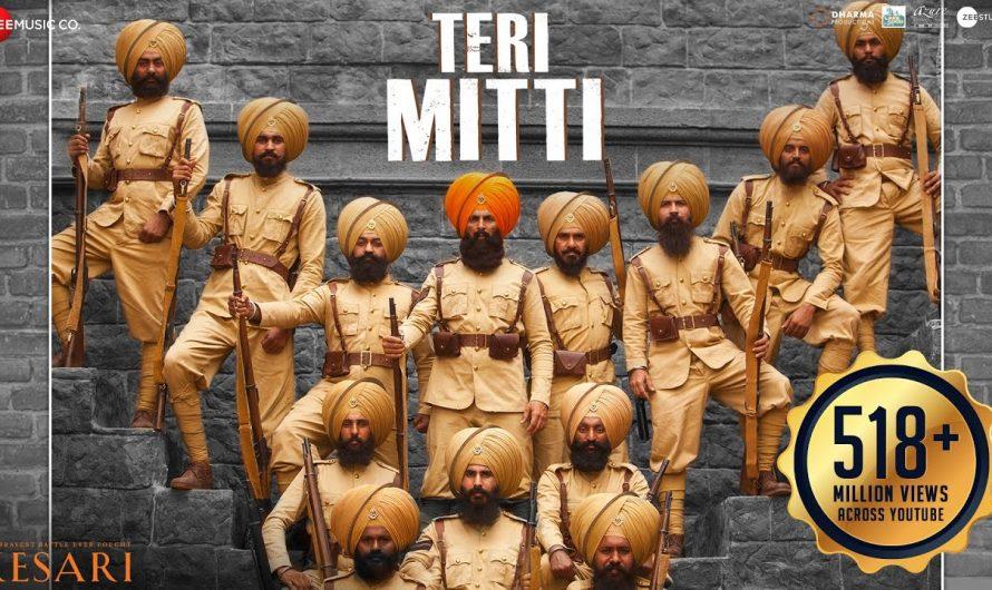 Teri Mitti – Kesari   Akshay Kumar & Parineeti Chopra   Arko   B Praak   Manoj Muntashir