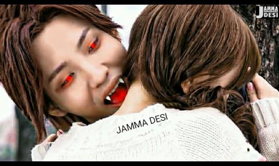 Vampire Love Story 💗 New Korean Mix Hindi Songs 💗 Chinese Mix Song 💗 Jamma Desi .3