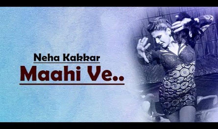 Mahi Ve: Neha Kakkar | Wajah Tum Ho | Lyrics Video Song | Bollywood Hindi Songs | Translation