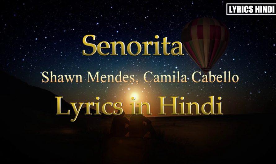Shawn Mendes, Camila Cabello – Señorita (Lyrics in Hindi)