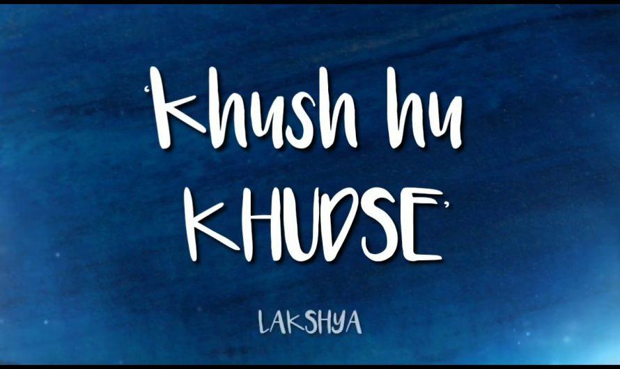 """Khush hu Khudse:- By """"Lakshya"""" Latest in Hindi Rap Song (lyrics Video)  Rvgroupmusic  """"Ritvik Roy"""""""