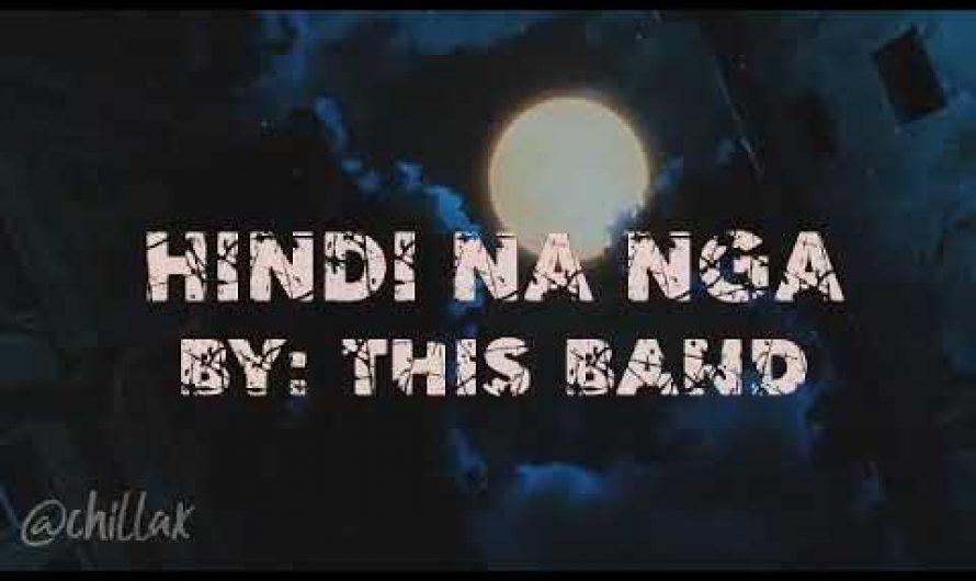 Hindi na nga – This Band   Aesthetic Video (Lyrics)