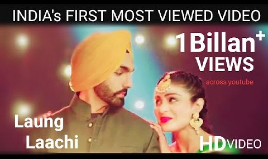 Long laachi song | hindi lyrics song   | India's most viewed video song | 1biliian views song 2020