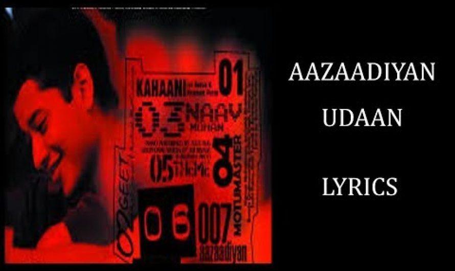 Aazaadiyan – Udaan Lyrics [HINDI | ROM | ENG] | Amit Trivedi