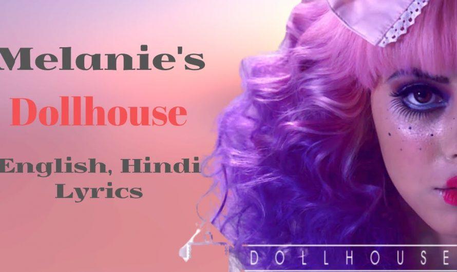 Melanie Martinez – Dollhouse || English to Hindi Dubbed Night Mode Lyrics || 2018 || Jeremy || Tim