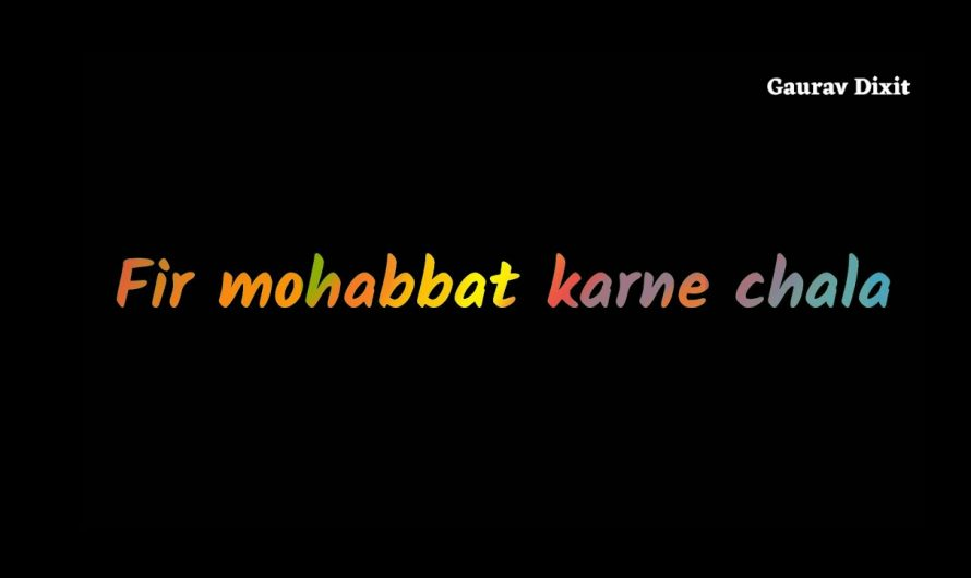 Phir Mohabbat Karne Chala Hai Tu Lyrics video !! New whatsapp Status video !! Love song !! Murder 2