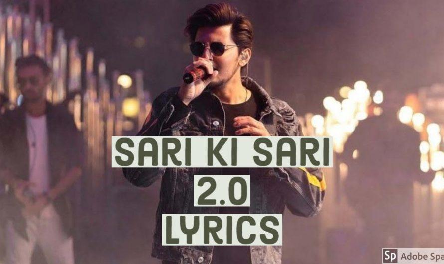 Sari ki sari 2.0 Lyrical video | Lyrics Video | Darshan Raval | Asees Kaur | New song 2020