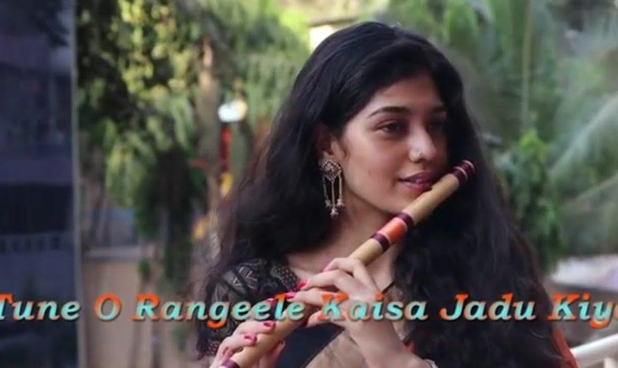 Tune_O_Rangeele_kasa_jadu_kiya – Flute Music   Lyrics Video Song   Palak Jain   Latest song .